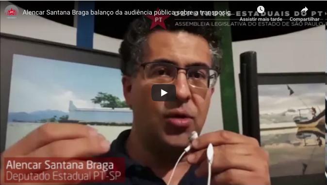 Alencar Santana Braga balanço da audiência pública sobre a transposição do rio Itapanhaú