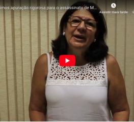 Exigimos apuração rigorosa para o assassinato de Marielle Franco