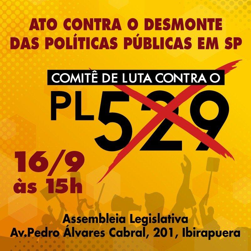 ATO CONTRA O DESMONTE DE POLÍTICAS PÚBLICAS EM SP
